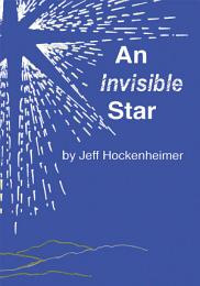 An Invisible Star
