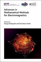 Advances in Mathematical Methods for Electromagnetics PDF