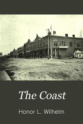 The Coast: Volumes 13-14