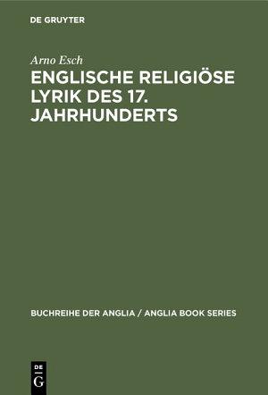Englische religi  se Lyrik des 17  Jahrhunderts PDF