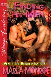 Finding Her Men [Men of the Border Lands 7]