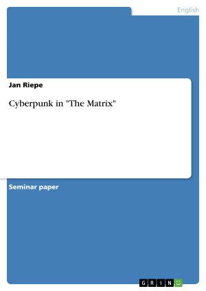 Cyberpunk in  The Matrix  PDF