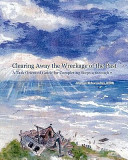 Download Clearing Away the Wreckage of the Past Book