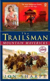 The Trailsman #290: Mountain Mavericks
