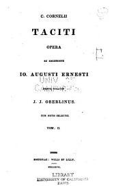 C. Cornelii Taciti Opera: Volume 2