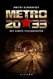 Metro 2033: Det sidste tilflugtssted