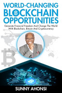 World-Changing Blockchain Opportunities