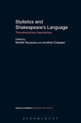 Stylistics and Shakespeare s Language PDF