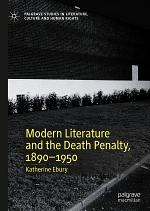 Modern Literature and the Death Penalty, 1890–1950
