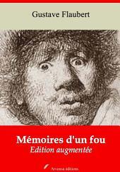 Mémoires d'un fou: Nouvelle édition augmentée