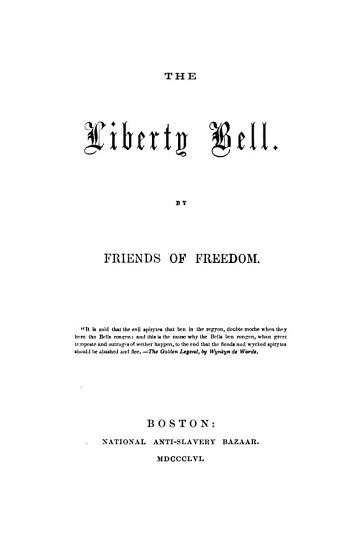The Liberty bell  by friends of freedom  ed  by M W  Chapman   PDF