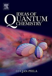 Ideas of Quantum Chemistry