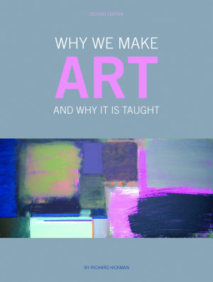 Why We Make Art And Why it is Taught PDF