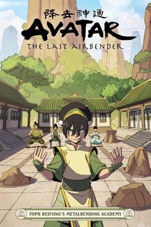 Avatar  The Last Airbender   Toph Beifong s Metalbending Academy
