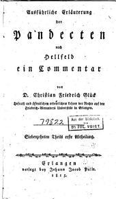 Ausführliche Erläuterung der Pandecten nach Hellfeld: ein Commentar für meine Zuhörer, Band 17