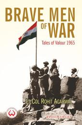 Brave Men of War: Tales of Valour 1965