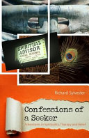 Confessions of a Seeker Adventures in Spirituality  Therapy and Belief PDF