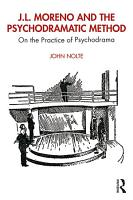 J L  Moreno and the Psychodramatic Method PDF