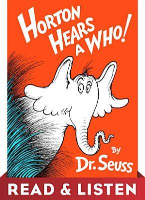 Horton Hears A Who  Read   Listen Edition