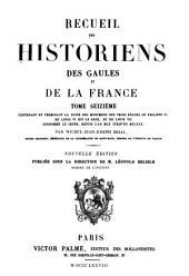 Recueil des historiens des Gaules et de la France: Volume16
