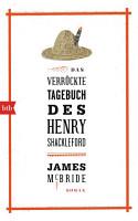 Das verr  ckte Tagebuch des Henry Shackleford PDF