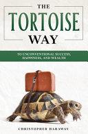 The Tortoise Way