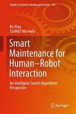 Smart Maintenance for Human–Robot Interaction