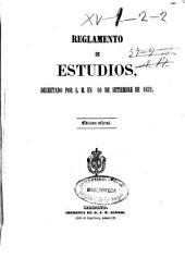 Reglamento de estudios: decretado por S. M. en 10 de setiembre de 1852