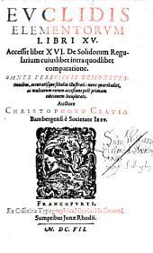Elementa: Evclidis Elementorvm Libri XV.