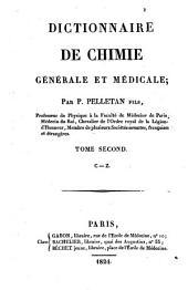Dictionnaire de chimie générale et médicale; par P. Pelletan fils ..: C-Z