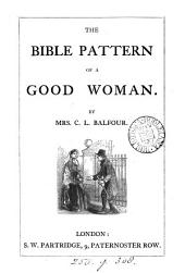 The Bible Pattern of a Good Woman
