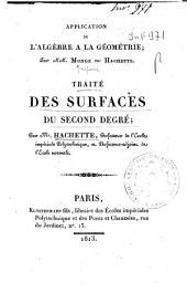 Application de l'algèbre a la géometrie; par mm. Monge et Hachette . Traité des surfaces du second degré; par m. Hachette ...