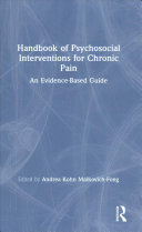 Handbook of Psychosocial Interventions for Chronic Pain