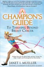 A Champion's Guide To Thriving Beyond Breast Cancer