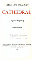 CATHEDRAL: A Gothic Pilgrimage