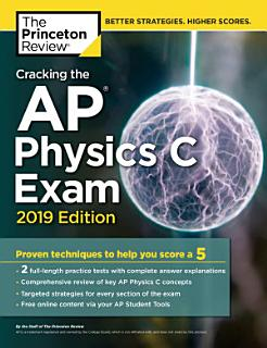 Cracking the AP Physics C Exam  2019 Edition Book