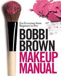 Bobbi Brown Makeup Manual PDF
