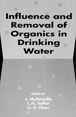 Influence and Removal of Organics in Drinking Water