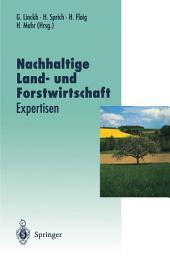 Nachhaltige Land- und Forstwirtschaft: Expertisen