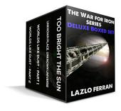 The War for Iron: Element of Civilization: Deluxe Boxed Set