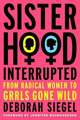 Sisterhood  Interrupted