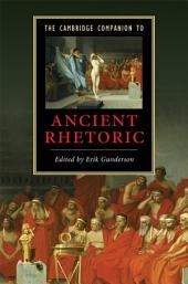 The Cambridge Companion to Ancient Rhetoric
