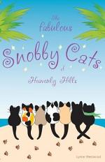 The Fabulous Snobby Cats of Heavenly Hills