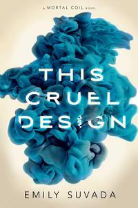 This Cruel Design Book