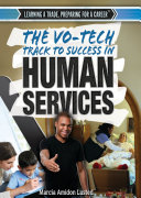 The Vo-Tech Track to Success in Human Services