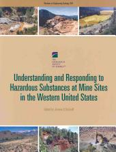 Understanding and Responding to Hazardous Substances at Mine Sites in the Western United States