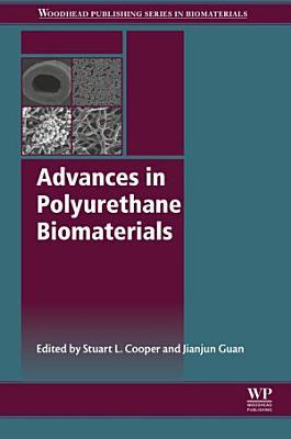 Advances in Polyurethane Biomaterials