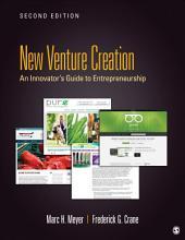 New Venture Creation: An Innovator's Guide to Entrepreneurship, Edition 2