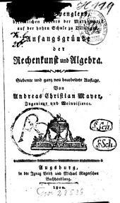 Joseph Spenglers ... Anfangsgründe der Rechenkunst und Algebra