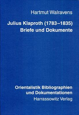 Julius Klaproth  1783 1835   Briefe und Dokumente PDF